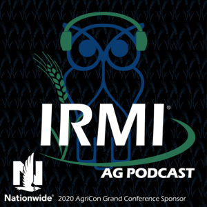 IRMI Ag Podcast sponsored by Nationwide
