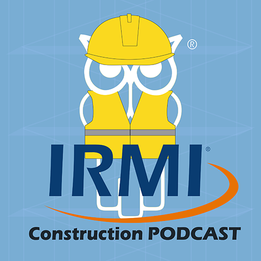 IRMI Construction Podcast