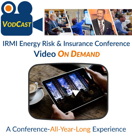 IRMI VODcast: Energy Risk & Insurance Conference