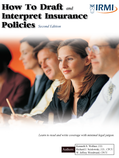 How to Draft and Interpret Insurance Policies - Print Edition